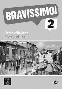BRAVISSIMO 2 - A2 PROVE DI VERIFICA LIBRO