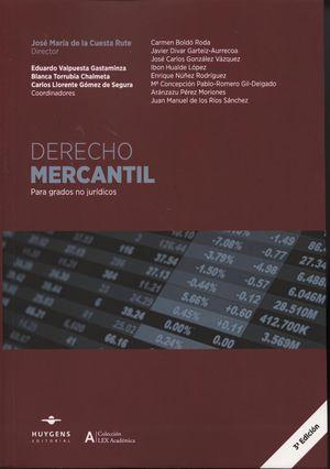 DERECHO MERCANTIL 2014. PARA GRADOS NO JURIDICOS