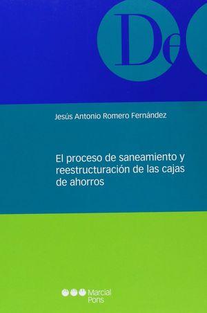 EL PROCESO DE SANEAMIENTO Y REESTRUCTURACIÓN DE LAS CAJAS DE AHORRO