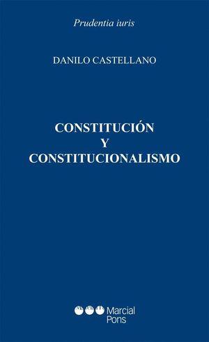 CONSTITUCION Y CONSTITUCIONALISMO