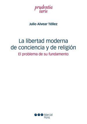 LA LIBERTAD MODERNA DE CONCIENCIA Y DE RELIGIÓN