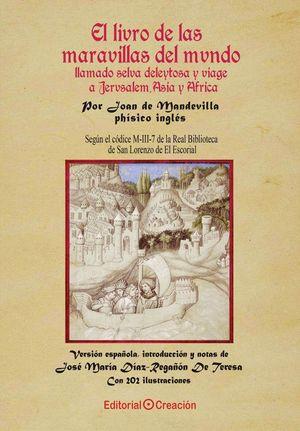 EL LIBRO DE LAS MARAVILLAS DEL MUNDO LLAMADO SELVA DELEITOSA Y VIAJE A JERUSALÉN