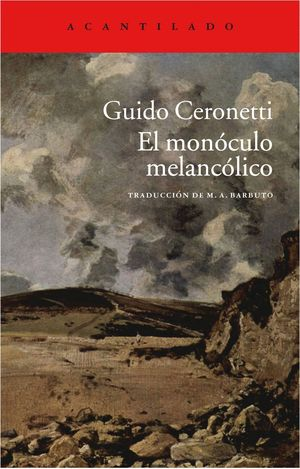 EL MONÓCULO MELANCÓLICO