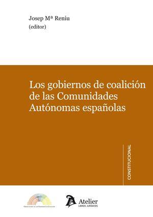 GOBIERNOS DE COALICIÓN DE LAS COMUNIDADES AUTÓNOMAS ESPAÑOLAS.