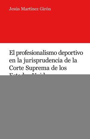 EL PROFESIONALISMO DEPORTIVO EN LA JURISPRUDENCIA DE LA CORTE SUP