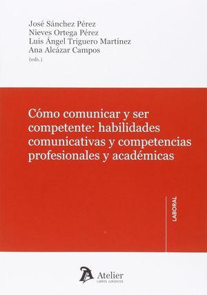 COMO COMUNICAR Y SER COMPETENTE