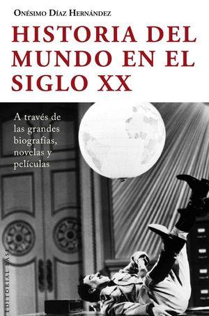 HISTORIA DEL MUNDO EN EL SIGLO XX