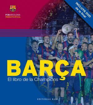 BARÇA EL LIBRO DE LA CHAMPIONS (+ CD)
