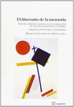 EL ITINERARIO DE LA MEMORIA I