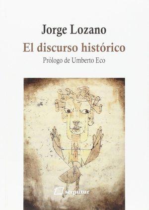 EL DISCURSO HISTORICO