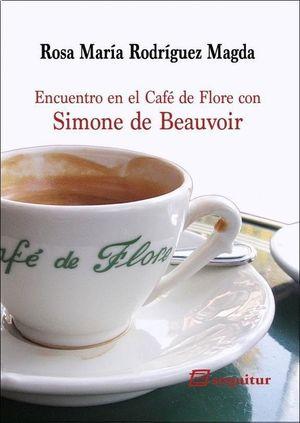 ENCUENTRO EN EL CAFE DE FLORE CON SIMONE DE BEAUVOIR