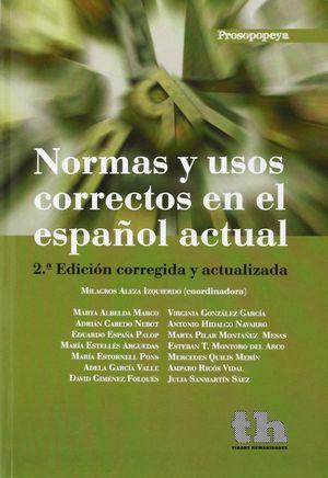 NORMAS Y USOS CORRECTOS EN EL ESPAÑOL ACTUAL 2º ED
