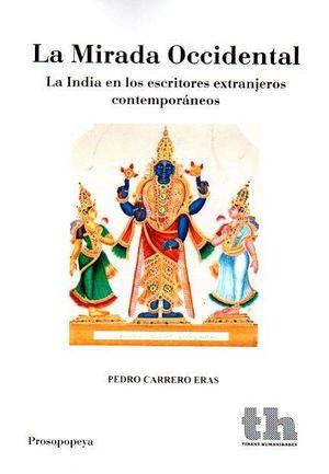 MIRADA OCCIDENTAL,LA-LA INDIA EN LOS ESCRITORES EXTRANJEROS