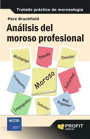 ANÁLISIS DEL MOROSO PROFESIONAL
