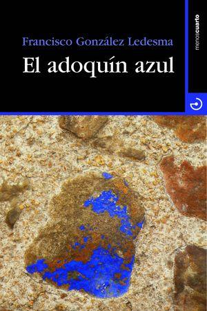 EL ADOQUÍN AZUL