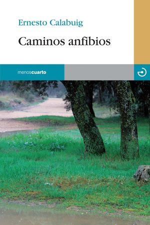 CAMINOS ANFIBIOS