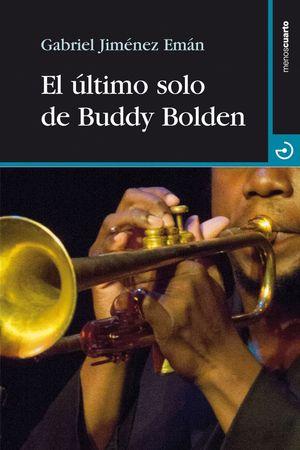 EL ULTIMO SOLO DE BUDDY BOLDEN