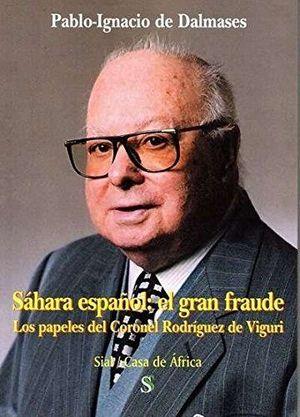 SÁHARA ESPAÑOL: EL GRAN FRAUDE