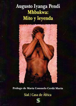 MHBUKWA: MITO Y LEYENDA