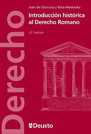 INTRODUCCION HISTORICA AL DERECHO ROMANO 10ªED.