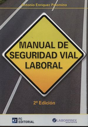 MANUAL DE SEGURIDAD VIAL LABORAL 2¦ED