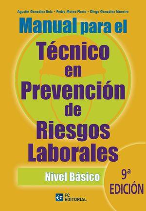 MANUAL PARA EL TECNICO EN PREVENCION DE RIESGOS LABORALES