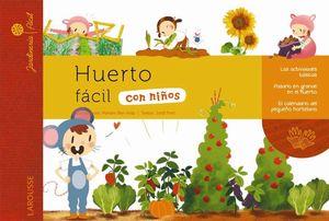 HUERTO FÁCIL CON NIÑOS (ANTIGUA EDICION)