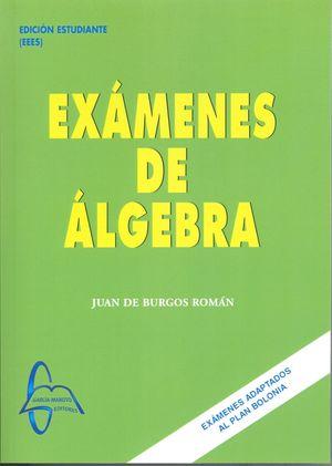 EXÁMENES DE ÁLGEBRA
