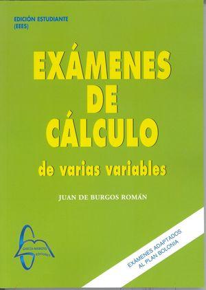 EXAMENES DE CALCULO DE VARIAS VARIABLS