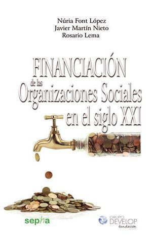 FINANCIACION DE LAS ORGANIZACIONES SOCIALES EN EL SIGLO XXI