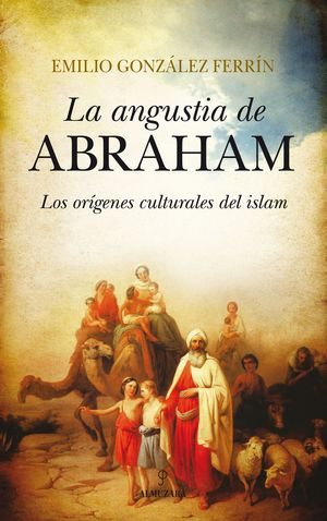 LA ANGUSTIA DE ABRAHAM