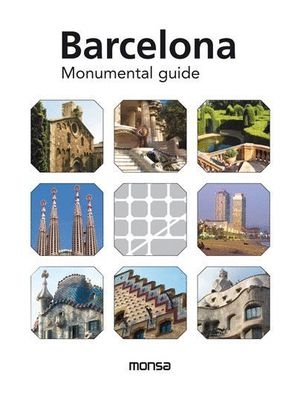 BARCELONA MONUMENTAL GUIDE
