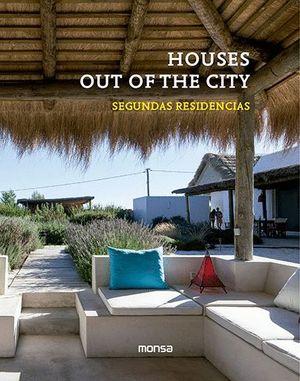 HOUSES OUT OF THE CITY. SEGUNDAS RESIDENCIAS