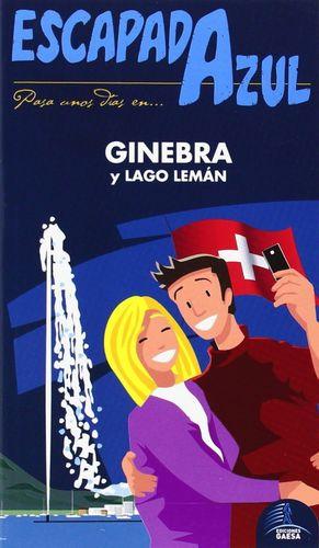 GINEBRA Y LAGO LEMAN ESCAPADA AZUL (2014)