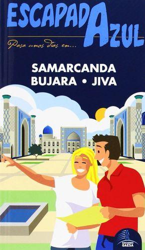 SAMARCANDA, BUJARA Y JIVA  ESCAPADA AZUL