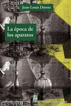 LA ÉPOCA DE LOS APARATOS