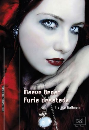 FURIA DESATADA MAEVE REGAN 3