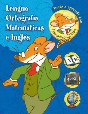 LENGUA ORTOGRAFIA MATEMATICAS E INGLES (CAJA GERONIMO STILTON)
