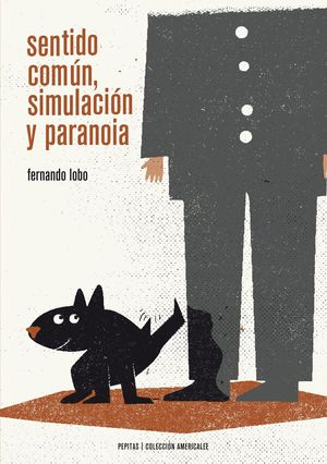 SENTIDO COMUN, SIMULACION Y PARANOIA
