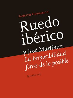 RUEDO IBERICO Y JOSE MARTINEZ