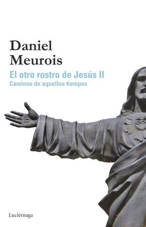 EL OTRO ROSTRO DE JESUS II