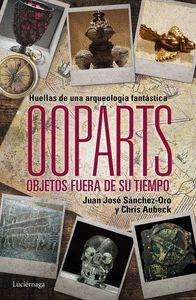 OOPARTS. OBJETOS FUERA DE SU TIEMPO