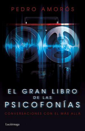 EL GRAN LIBRO DE LAS PSICOFONÍAS