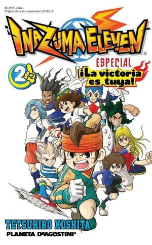 INAZUMA ELEVEN ¡LA VICTORIA ES TUYA! Nº 02/02