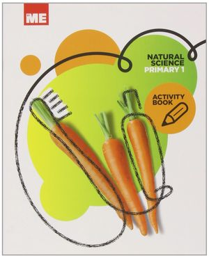NATURAL SCIENCE 1ºEP ACTIVITY BOOK