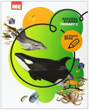 NATURAL SCIENCE 3ºACTIVITY BOOK BYME