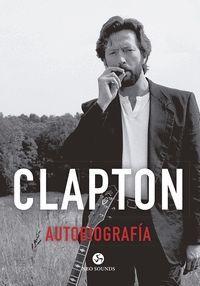 CLAPTON. AUTOBIOGRAFÍA