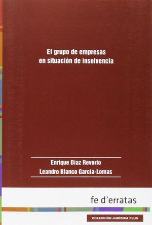 EL GRUPO DE EMPRESAS EN SITUACION DE INSOLVENCIA