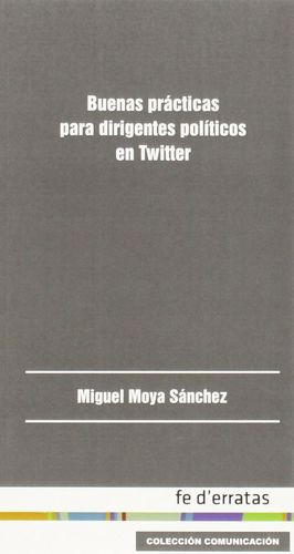 BUENAS PRACTICAS PARA DIRIGENTES POLITICOS EN TWITTER