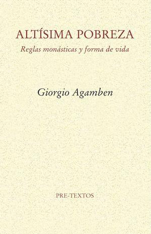 ALTISIMA POBREZA, REGLAS MONASTICAS Y FORMA DE VIDA